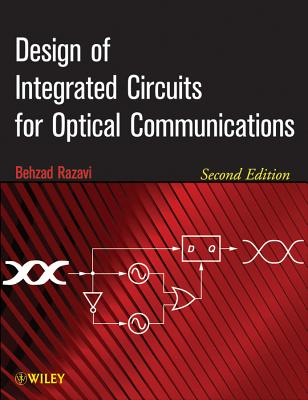 Design of Integrated Circuits for Optical Communications - Razavi, Behzad