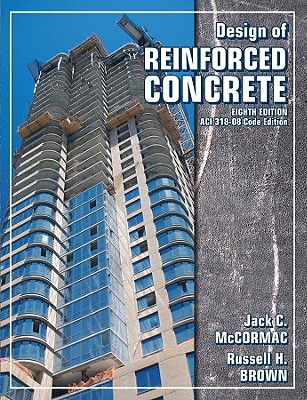 Design of Reinforced Concrete - McCormac, Jack C, and Brown, Russell H
