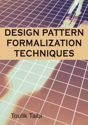 Design Patterns Formalization Techniques - Taibi, Toufik