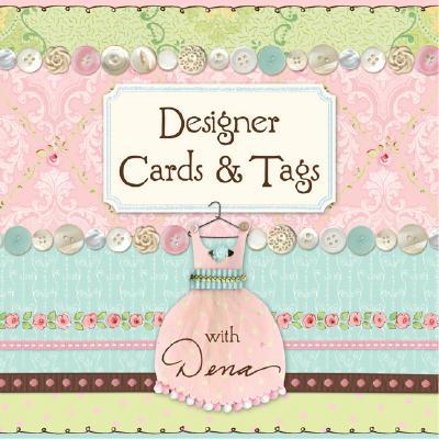 Designer Cards & Tags with Dena - Fishbein, Dena