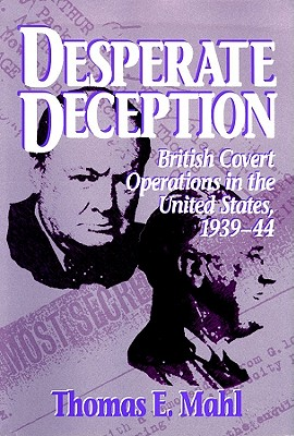 Desperate Deception - Mahl, Thomas E, and Sutherland, William (Read by)