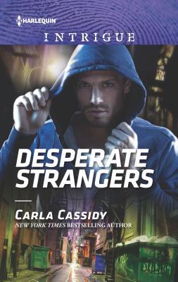 Desperate Strangers - Cassidy, Carla