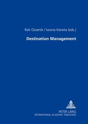 Destination Management - Ovsenik, Rok (Editor)