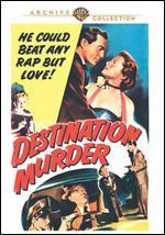 Destination Murder - Edward L. Cahn