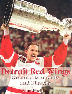 Detroit Red Wings Greatest Moments and Players - Fischler, Stan