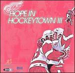 Detroit Red Wings: Hope in Hockeytown