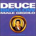 Deuce Bigalow, Male Gigolo