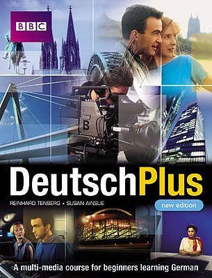 Deutsch Plus: Course Book - Tenberg, Reinhard, and Arthur, Eleonore, and Ainslie, Susan