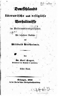 Deutschlands Literarische Und Religiose Verhaltnisse - Hagen, Karl
