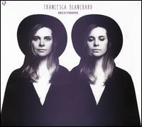 Deux Visions - Francesca Blanchard