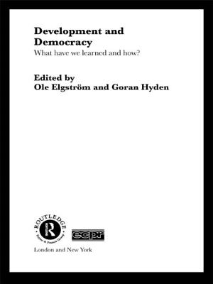 Development and Democracy: What Have We Learned and How? - Elgstrom, Ole
