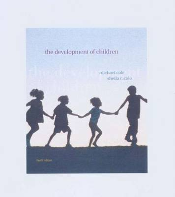 Development of Children: Exploring the Universe - Cole, Michael, and Stolarz, and Fantino, Edmund