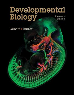 Developmental Biology - Gilbert, Scott F.