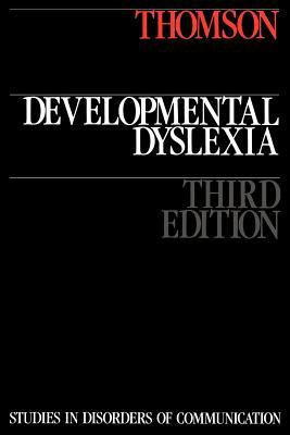 Developmental Dyslexia - Thomson, Michael E