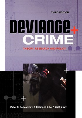 Deviance + Crime: Theory, Research and Policy - Elsevier