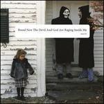 Devil and God Are Raging Inside Me [LP]