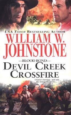 Devil Creek Crossfire - Johnstone, William W