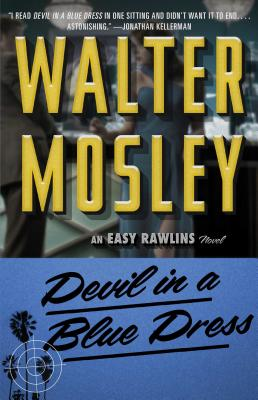 """Devil in a Blue Dress: Featuring an Original Easy Rawlins Short Story """"Crimson Stain"""" - Mosley, Walter"""