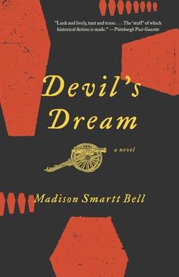 Devil's Dream - Bell, Madison Smartt