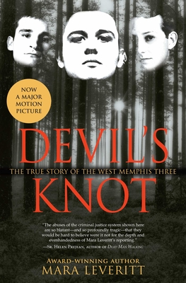 Devil's Knot: The True Story of the West Memphis Three - Leveritt, Mara