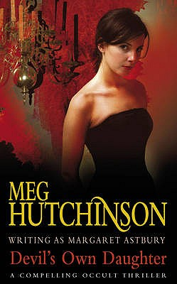 Devil's Own Daughter - Hutchinson, Meg