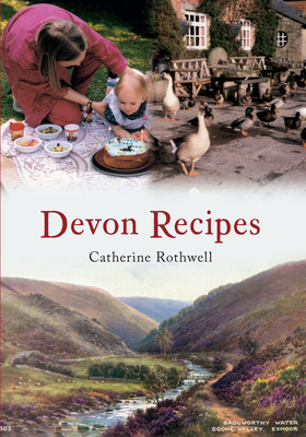 Devon Recipes - Rothwell, Catherine