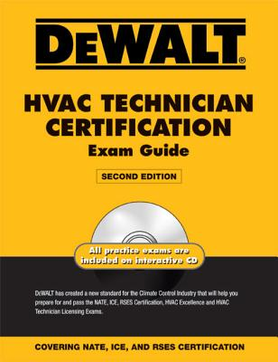 Dewalt HVAC Technician Certification Exam Guide - Christopherson, Norm, and American Contractors Educational Services