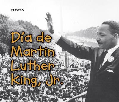 Dia de Martin Luther King, jr. - Rissman, Rebecca