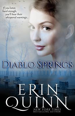 Diablo Springs - Quinn, Erin