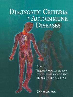 Diagnostic Criteria in Autoimmune Diseases - Shoenfeld, Yehuda (Editor)