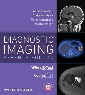 Diagnostic Imaging - Rockall, Andrea G, and Hatrick, Andrew, and Armstrong, Peter