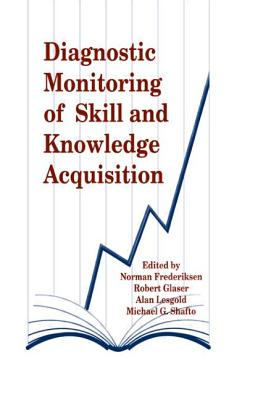 Diagnostic Monitoring of Skill and Knowledge Acquisition - Frederikse