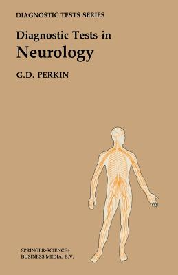 Diagnostic Tests in Neurology - Perkin, G David