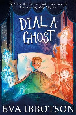 Dial a Ghost - Ibbotson, Eva