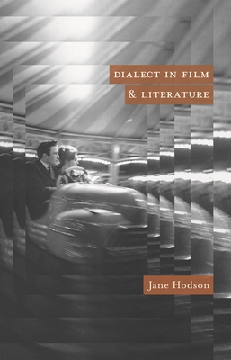 Dialect in Film and Literature - Hodson, Jane