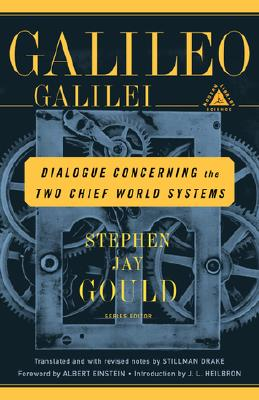 Dialogue Concerning the Two Chief World Systems - Galilei, Galileo, and Galileo, and Drake, Stillman (Notes by)