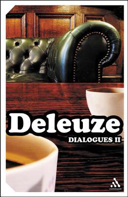 Dialogues II - Deleuze, Gilles, Professor