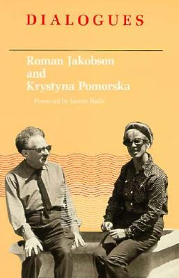 Dialogues - Jakobson, Roman, and Pomorask, Krystyan