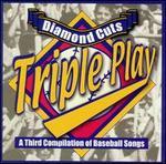 Diamond Cuts: Triple Play