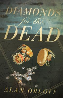 Diamonds for the Dead - Orloff, Alan