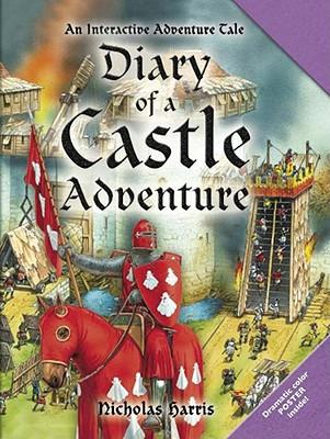 Diary of a Castle Adventure: An Interactive Adventure Tale - Harris, Nicholas