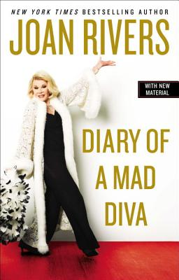 Diary of a Mad Diva - Rivers, Joan