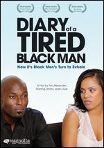 Diary of a Tired Black Man - Tim Alexander