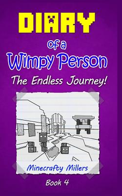 Diary of a Wimpy Person: The Endless Journey! - Millers, Minecrafty, and Jade, Jason