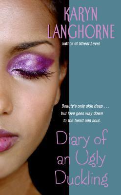 Diary of an Ugly Duckling - Langhorne, Karyn
