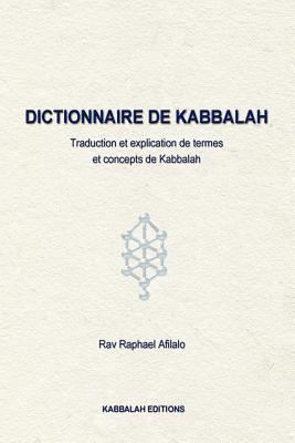 Dictionnaire de Kabbalah - Afilalo, Rabbi Raphael