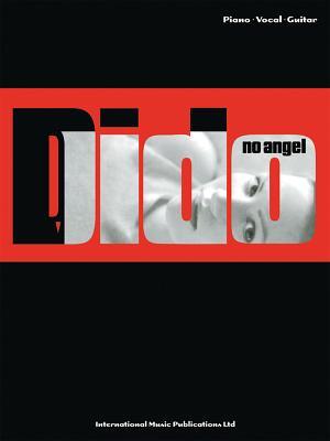 Dido - No Angel: (piano, Vocal, Guitar) - Dido