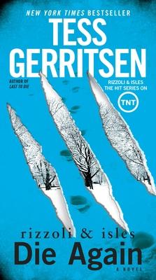 Die Again - Gerritsen, Tess