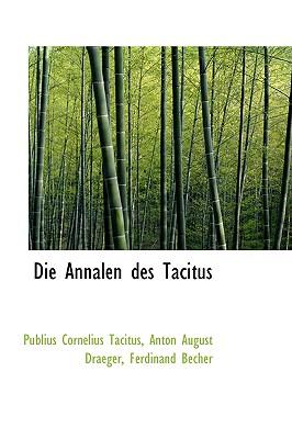 Die Annalen Des Tacitus - Tacitus, Publius Cornelius