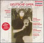 Die deutsche Oper des 20. Jahrhunderts (German Opera of the 20th Century) - Celina Lindsley (vocals); Eva Johansson (vocals); Gwyneth Jones (vocals); Hartmut Welker (vocals); Josef Protschka (vocals);...